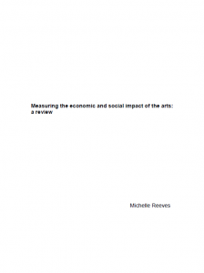 measuring the economic and social impact of the arts a review